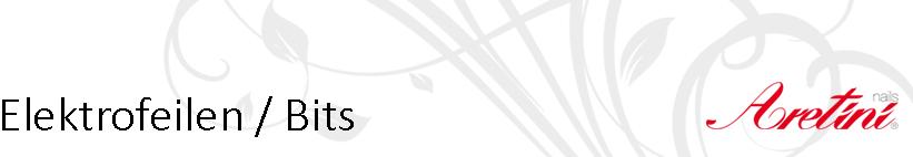 Elektrofeilen / Bits